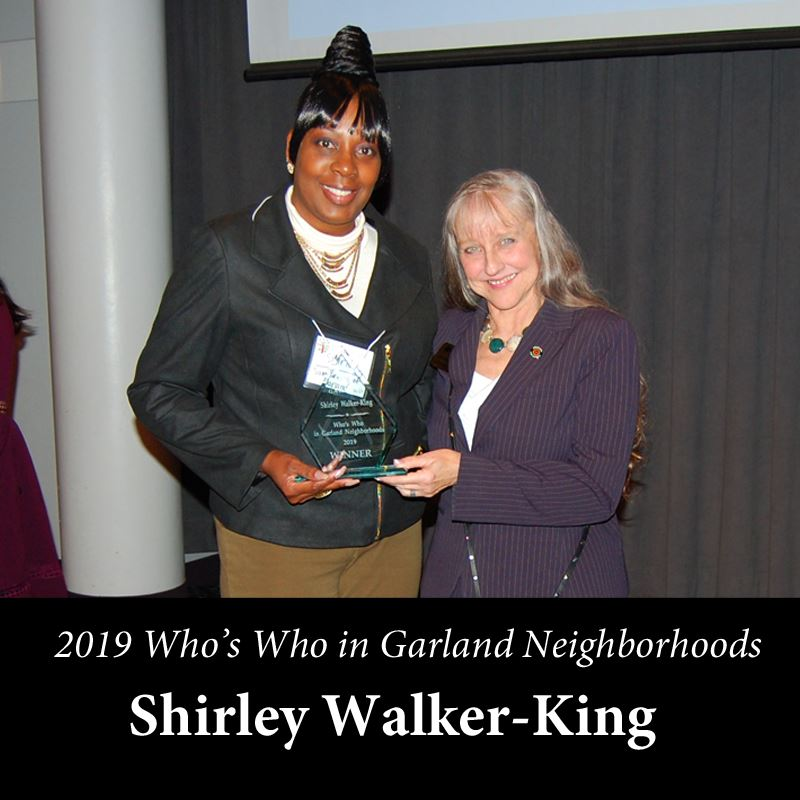 whos who in Garland Neighborhoods - Shirley  Walker-King